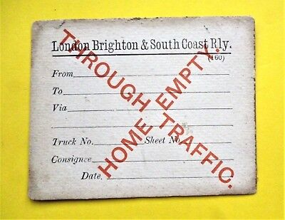 LB&SCR Wagon Label THROUGH TRAFFIC HOME EMPTY