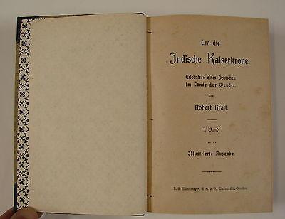 Robert Kraft: Um die indische Kaiserkrone (Münchmeyer, VK) kpl. gebunden 2692 S.
