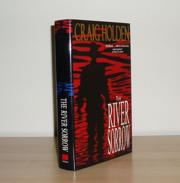 Craig Holden - The River Sorrow - 1st/1st