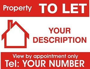 Property to let sign board. Personalised x 1