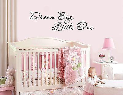 DREAM BIG, LITTLE ONE - vinyl wall sticker decal baby nursery children -