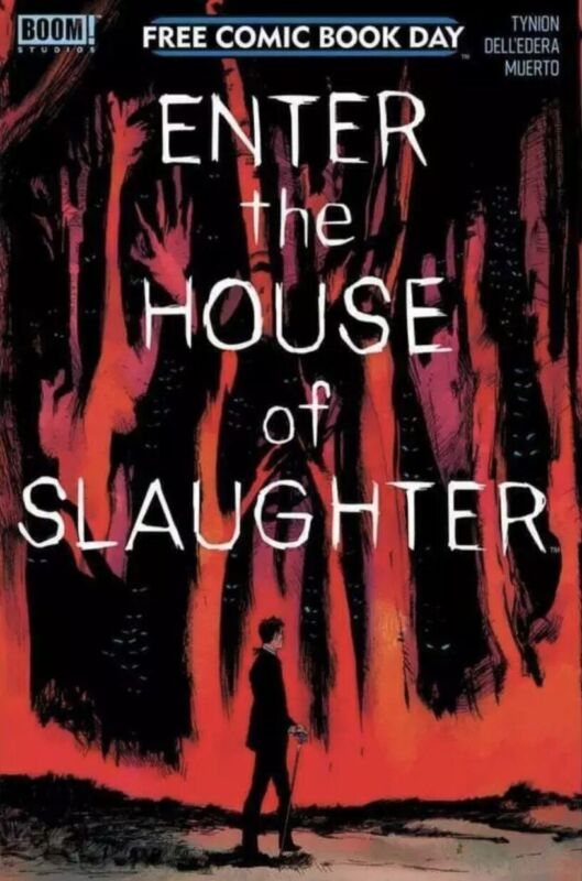 🚨🔥 FCBD 2021 ENTER THE HOUSE OF SLAUGHTER No Stamp Gemini Shipping SIKTC