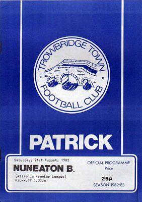 TROWBRIDGE TOWN  V  NUNEATON 21/8/1982 PROGRAMME