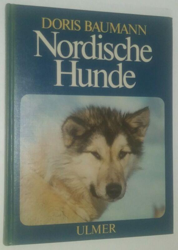 Nordische Hunde by Doris Baumann Book in German