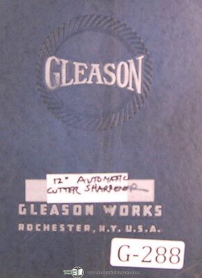 Gleason 12 Automatic Cutter Sharpener Operators Instruction Manual 1935