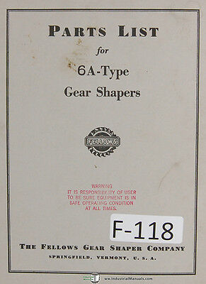 Fellows 6a-type Gear Shapers Machine Parts Lists Manual Year 1969