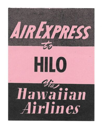 Vintage Airline Luggage Label HAWAIIAN AIRLINES Air Express HILO pink black