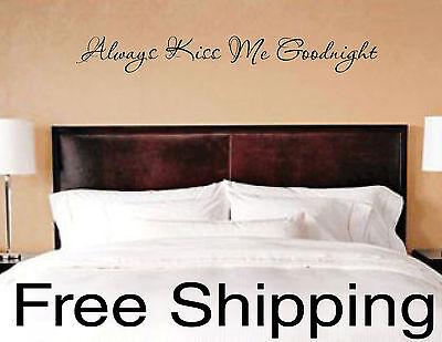 Always Kiss Me Goodnight Vinyl Wall Decal Sticker Romantic Quote Love Art