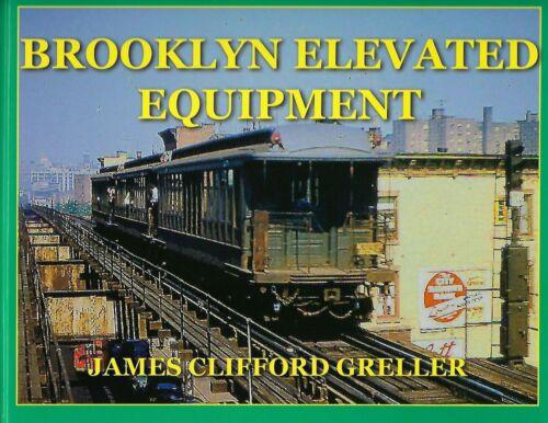 BROOKLYN ELEVATED EQUIPMENT -- (NEW HARDBOUND BOOK)