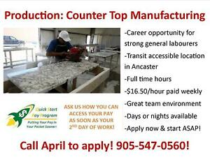 $16/HR! COUNTERTOP MANUFACTURING GENERAL LABOUR – ANCASTER