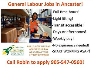 WORK IN ANCASTER! GENERAL LABOUR: WAREHOUSE & FACTORY!
