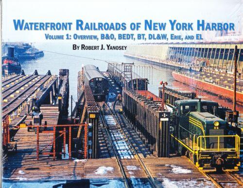 Morning Sun Railroad Books Softcover-Waterfront Railroads New York Harbor-Vol. 1
