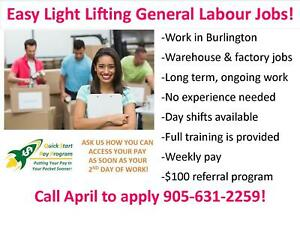 LIGHT LIFTING GENERAL LABOUR WORK - DAY SHIFTS!