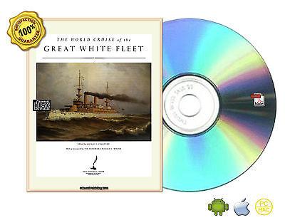 The World Cruise Of The Great White Fleet   Honoring 100 Years Of Global Partner