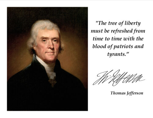 THOMAS JEFFERSON TYRANTS QUOTE WITH FACSIMILE AUTOGRAPH - 8X10 PHOTO (PQ-018)