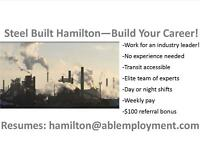 WALK IN WEDNESDAY OR THURSDAY FOR A JOB AT THE STEEL MILL!