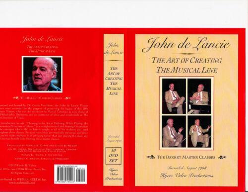 JOHN DE LANCIE 10 DVD Art of Creating the Music Line, Barret Master Classes