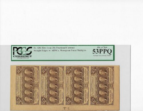 1862 U.S. FRACTIONAL CURRENCY Fr. 1281 1st ISSUE 25c UNCUT STRIP OF 4 AU 53 PPQ