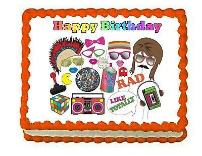80's Theme Era Edible Party Cake Image Topper Frosting Icing Sheet Personalized - 80s Themed Cakes