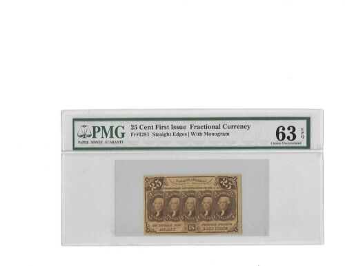 Fr.1281 First Issue 25 Cent Fractional Straight Edges w/ ABCo PMG Ch UNC 63 EPQ