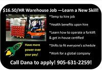 LOOKING TO LEARN A NEW SKILL? HIRING WAREHOUSE WORKERS!