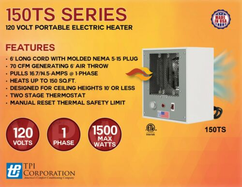 TPI 150TS 750/1500 W 120V ELECTRIC PORTABLE HEATER