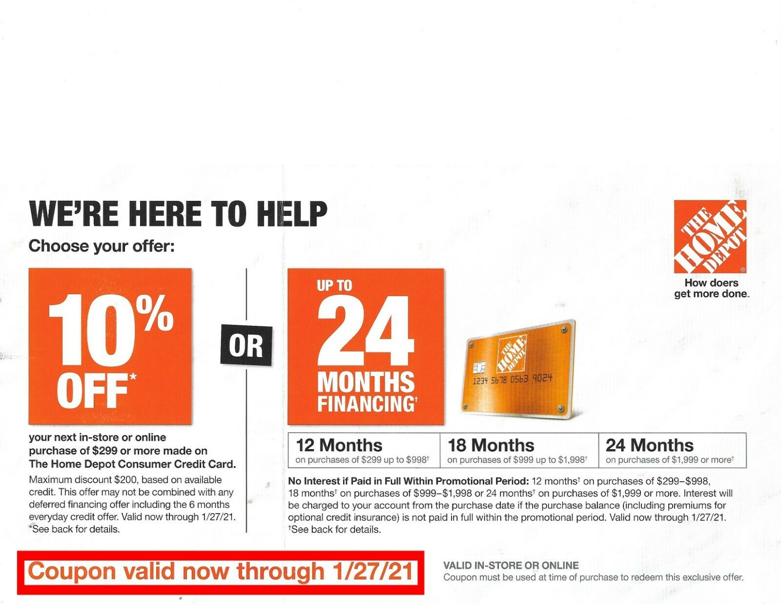 Home Depot Coupon 10 OR 24 Months. Online-in Store EXP01/27/2021 - $25.00