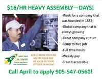 $16/HR DAY SHIFT - HEAVY ASSEMBLY WORK IN STONEY CREEK