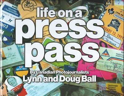 Life on a Press Pass Hardcover First Edition Review Copy Canada Photograph Book