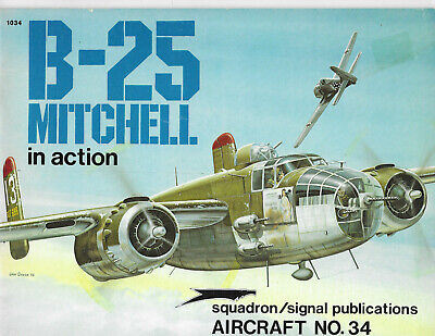 Squadron Signal B-25 Mitchell In Action Book WWII Bomber