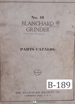 Blanchard 18, Surface grinder Parts Tooling  electrical Equipment Manual 1942