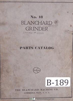 Blanchard 18 Vertical Surface Grinder 55 Page Parts Manual 1942