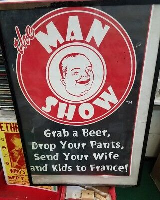 MAN SHOW POSTER NEW 2000 RARE VINTAGE COLLECTIBLE OOP COMEDY CENTRAL BEER