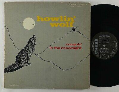 "Howlin Wolf ""Moanin In the Moonlight"" Blues LP Chess 9301 Mono DG"