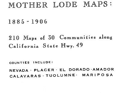 Mother lode, California~Sanborn Map© sheets~210 maps sheets on CD