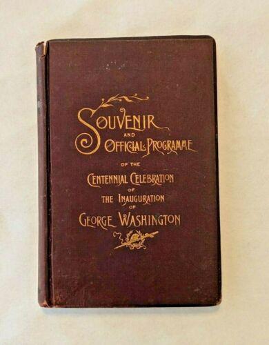 Souvenir Programme Book - Centennial George Washington Inauguration