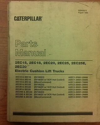 Caterpillar Parts Manual 2ec15 18 20 25 25e 30 Lift Trucks Sebn2674