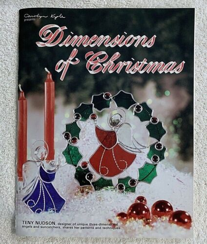 Carolyn Kyle Stained Glass Dimensions of Christmas 32 Patterns Teny Nudson