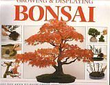 A Step-by-Step Guide to Growing and Displaying Bonsai By Colin Lewis, Neil Suth