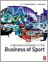 International Cases in the Business of Sport | 9780750685436