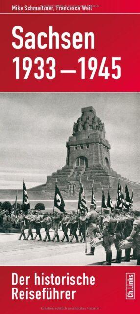 SACHSEN Historischer Reiseführer Zeitreiseführer 1933-45 Leipzig Chemnitz Buch