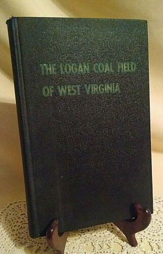 LOGAN COAL FIELD OF WEST VIRGINIA WALTER THURMOND 1964 BRIEF HISTORY FOLD OUTS*