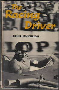 Racing Driver by Denis Jenkinson Grand Prix racing car techniques tricks theory