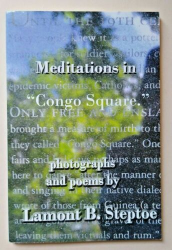 """Meditations in """"Congo Square"""" ~Signed & Inscribed by Lamont Steptoe~ 1st Edition"""