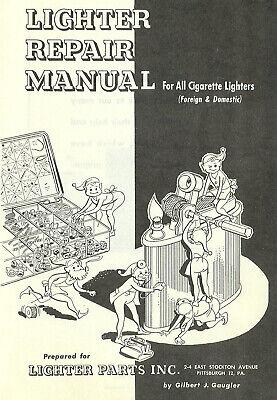 LIGHTER REPAIR MANUAL - Ronson Zippo A.S.A. Evans Dunhill Th