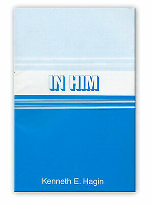 How To Write Your Own Ticket With God - A Minibook by Kenneth E Hagin, -