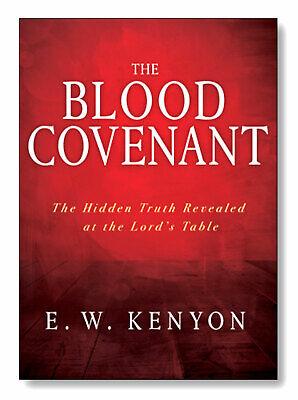 The Blood Covenant - by EW Kenyon