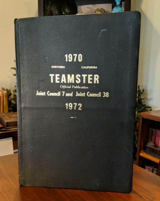 1970-1972 Vintage TEAMSTER Official Publication. Northern California Bound~HOFFA