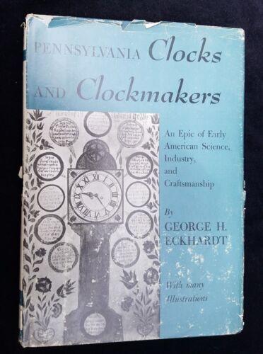1955 Pennsylvania Clocks and Clockmakers George Eckhardt