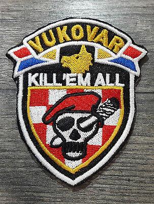 HOS VUKOVAR - KILL'EM ALL Ustasa Aufnäher Patch Za dom spremni Kroatien
